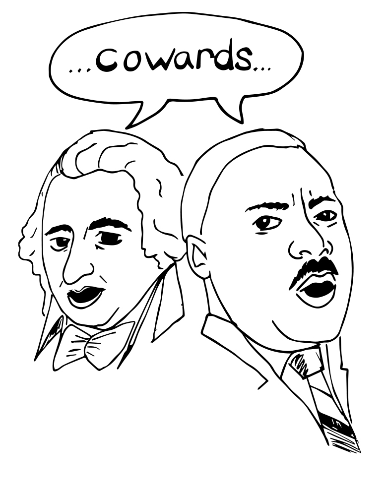 "Black line drawing of Jefferson and Dr. King sharing a text bubble that says ""...cowards."""